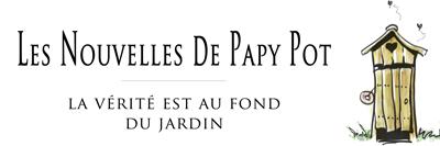 Les nouvelles de papy Pot